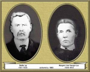 Shelby Lay and Margaret Ann Younger Lay (about 1880)